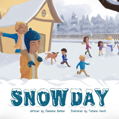 COMING SOON……. Snow Day by: Damaine Bolton