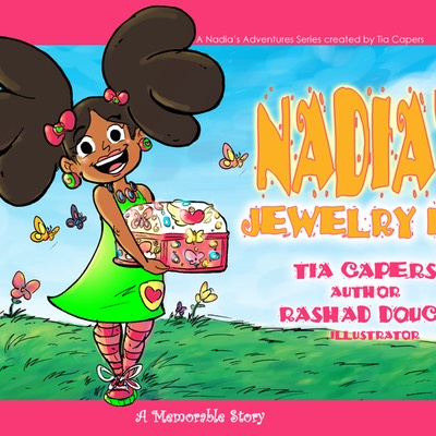 Nadia's Jewelry Box by: Tia Capers